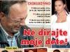 Slobodan Velickovic, Ne dirajte moje dete, Ceca, Puls, April 2011